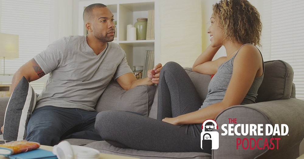 How to Talk with your Family about Security | The Secure Dad Podcast