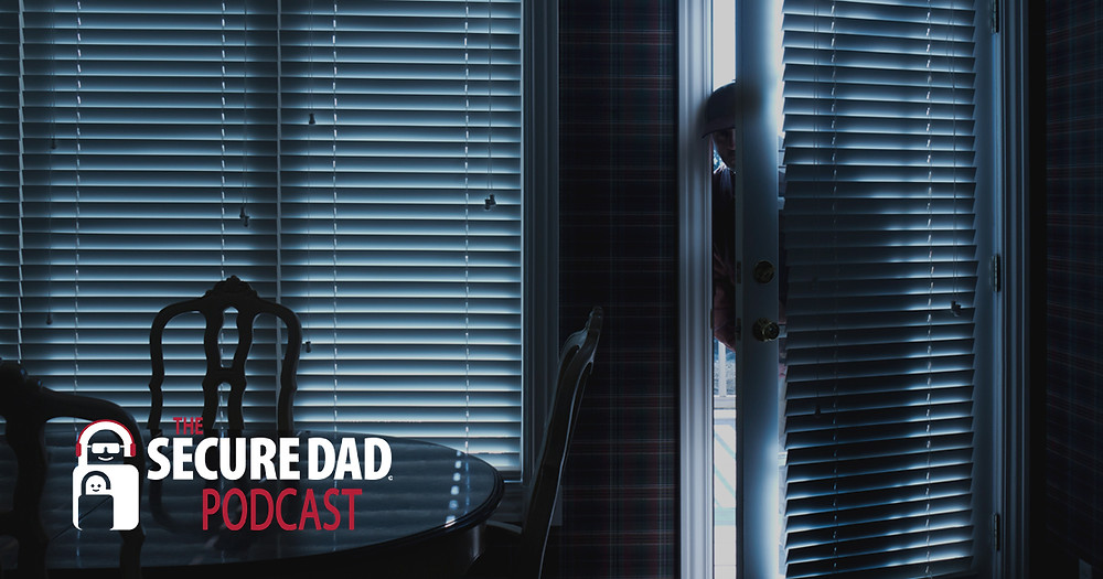 Biggest Myth in Home Security | The Secure Dad Podcast