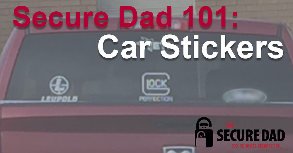 Car Stickers | The Secure Dad | Danger Decals | Secure Dad