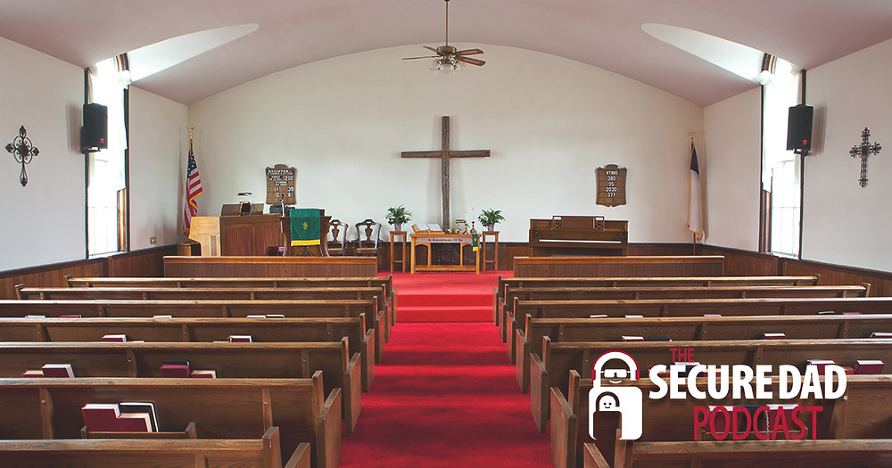 Protecting Your Church | The Secure Dad Podcast