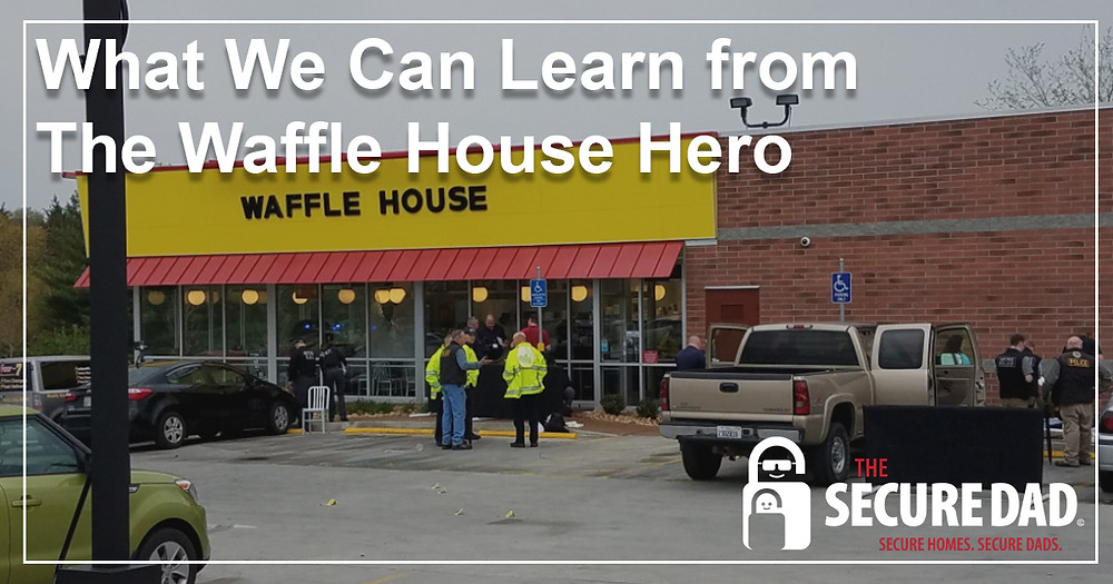 Waffle House Shooting Hero | James Shaw | The Secure Dad