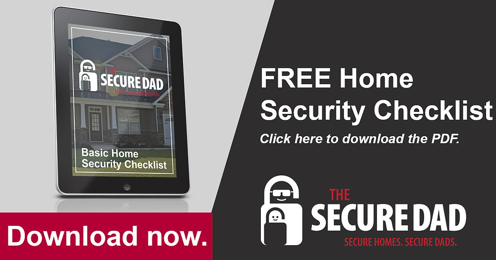 Home Security Checklist | The Secure Dad
