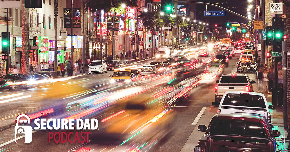 Street Smarts | The Secure Dad Podcast