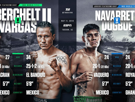 Berchelt-Vargas and Navarrete-Dogboe Rematches Headline Top Rank on ESPN May 11 in Tucson