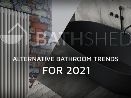 Bathshed's Alternative Bathroom Trends for 2021