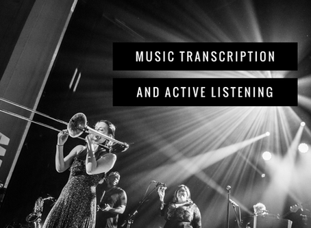 Music Transcriptions and Active Listening: The Cure to the Quarantine Doldrums