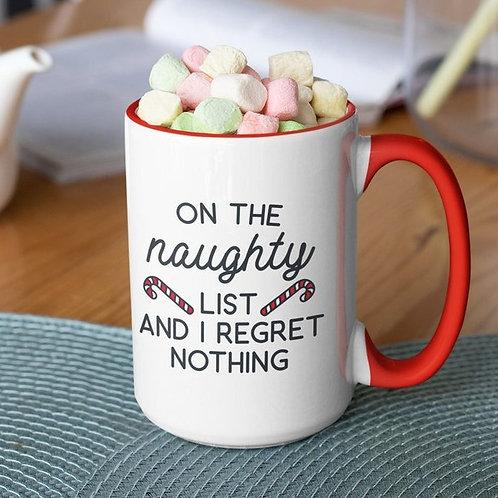 On the Naughty List 15 oz mug