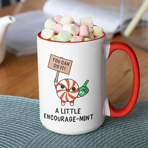 A Little Encourage-Mint 15 oz mug