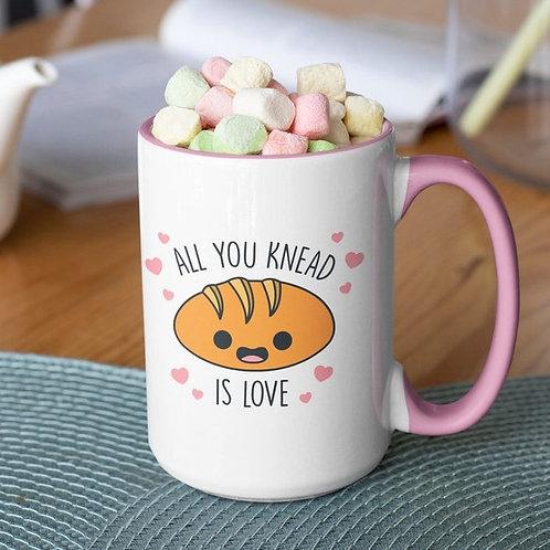All You Knead is Love 15 oz mug