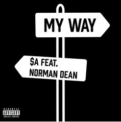 My Way- $A feat. Norman Dean