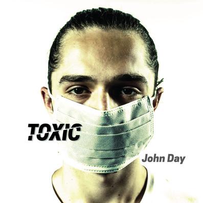 Toxic- John Day
