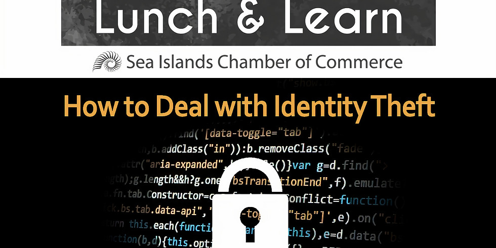Lunch & Learn - Identity Theft