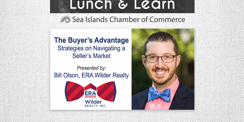 Lunch & Learn - [The Buyer's Advantage] Strategies on Navigating a Seller's Market