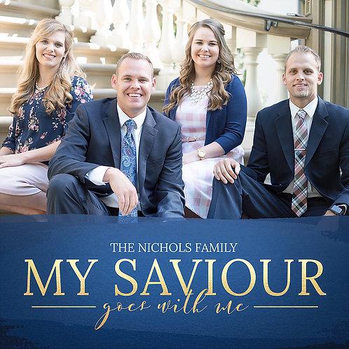 My Saviour Goes with Me (CD) 2018