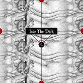 Into The Dark - Volume Two