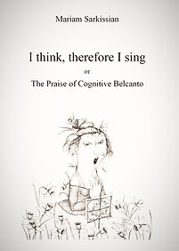 I think, therefore I sing or The Praise of Cognitive Belcanto