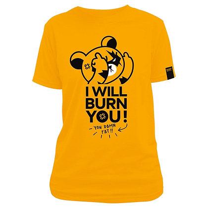 SERIOUS KUMA(BURN YOU) T-SHIRT