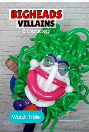 Bigheads Villains Balloon Sculpture Tutorials