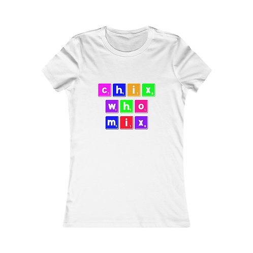 Chix Who Mix Scrabble Letter Tee