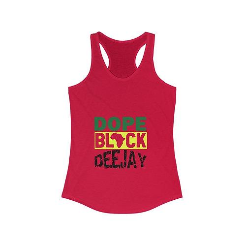 Dope Black Deejay - Women's Racerback Tank
