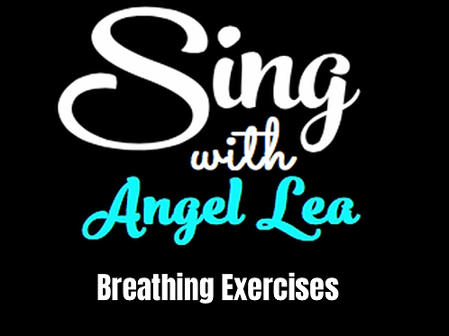 Sing With Angel Lea Breathing Exercises
