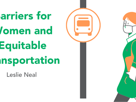 Barriers for Women and Equitable Transportation