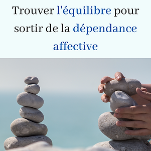 equilibre-sortir-dependance-affective.pn