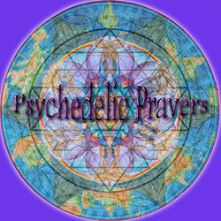Psycehedelic Prayers
