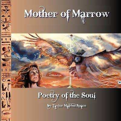 'Mother of Marrow' - T. Maiden Space