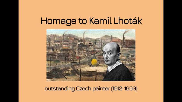 Homage to Kamil Lhoták
