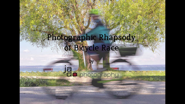 Photographic Rhapsody of Bicycle Race
