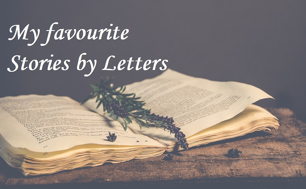 My favourite stories by letters