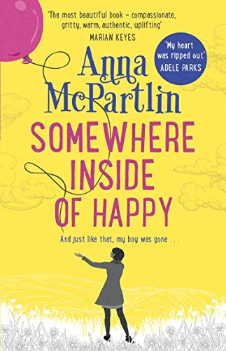 Somewhere inside of Happy by Anna McPartlin
