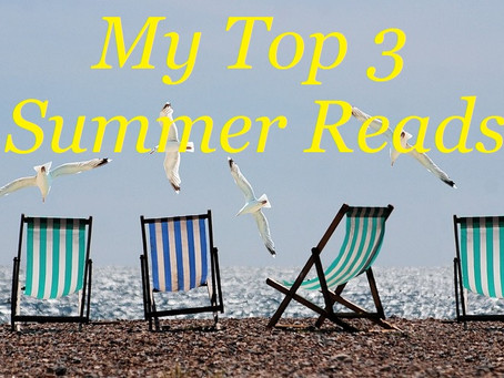 My Top 3 Summer Reads