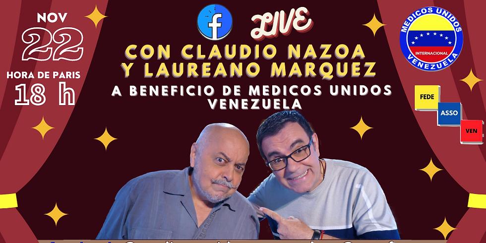 Live Facebook con Claudio Nazoa y Laureano Márquez