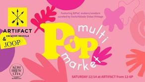 multiPOP Holiday Market at Artifact!