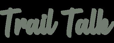 Asset 8TrailTalk.png