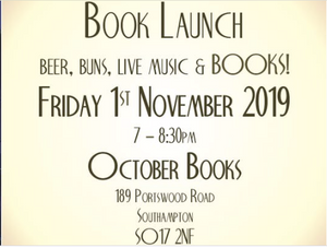 Book Launch invitation - 7pm 1 Nov 2019 October Books in SOuthampton- picture links to Eventbrite