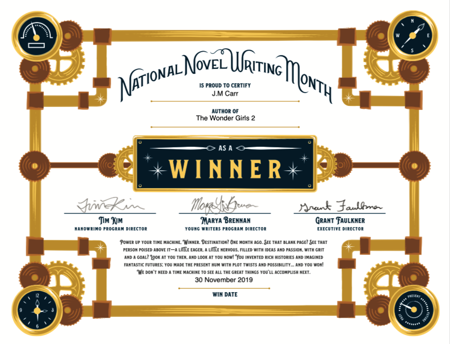 Nanowrimo winner's certificate for J.M. Carr and The Wonder Girls 2