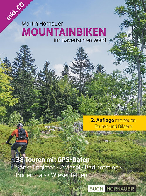 Mountainbiken im Bayerischen Wald (2. Auflage)