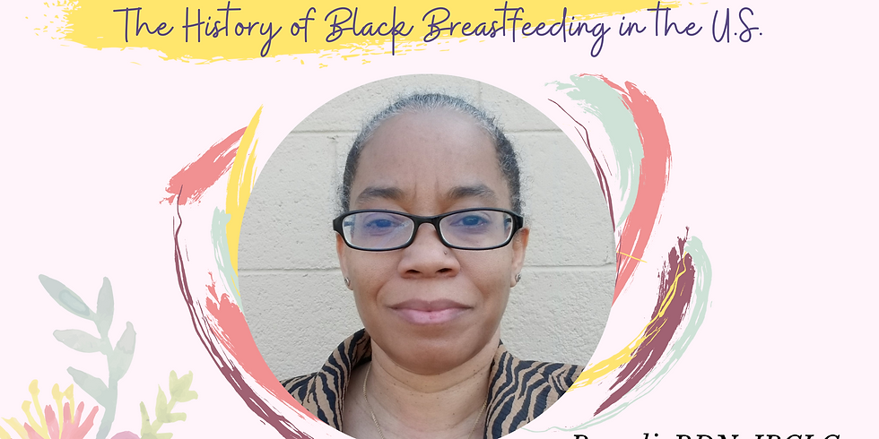 Taking Back Our Birthright:  The History of Black Breastfeeding in the U.S