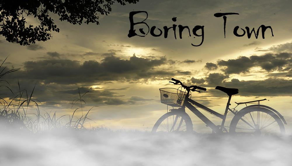 Boring Town