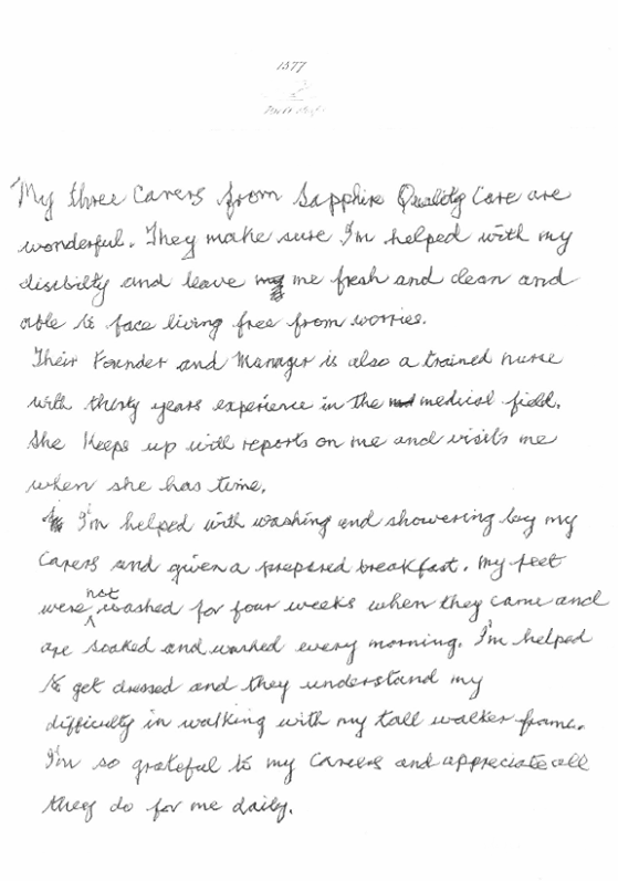 """""""My three Carers from Sapphire Quality Care are wonderful."""""""