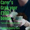 Exciting New Bonus For Our New Quality Carers