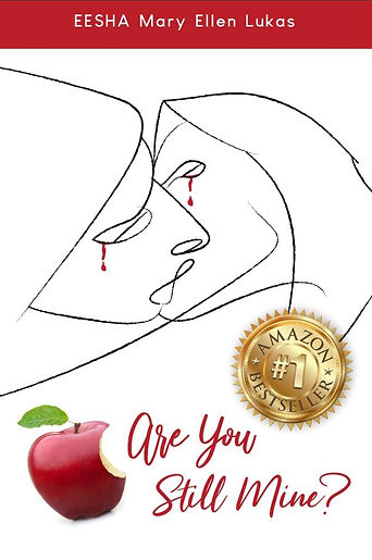 "#1 Amazon Bestselling book, ""Are You Still Mine?"" written by Mary Ellen Lukas"
