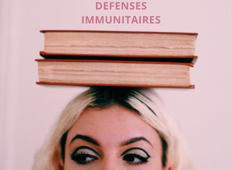 Renforcer vos défenses immunitaires