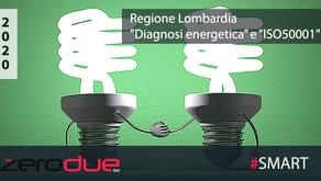 LOMBARDIA - CONTRIBUTI PER LA REALIZZAZIONE DELLA DIAGNOSI ENERGETICA O L'ADOZIONE DELL'ISO 50001