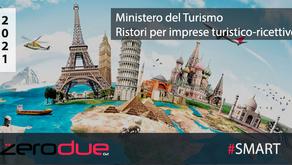 MINISTERO DEL TURISMO - CONTRIBUTI A FONDO PERDUTO AD AGENZIE DI VIAGGIO ED IMPRESE RICETTIVE