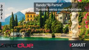 CALL FOR SOLUTIONS: BANDO RI-PARTIRE, TURISMO VERSO NUOVE FRONTIERE