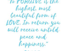 forgiveness: I forgive. I let go. I set myself free